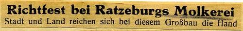 Bericht zum Richtfest der Ratzeburger Genossenschaftsmolkerei