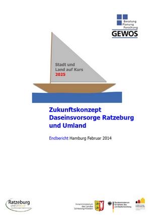Zukunftskonzept Daseinsvorsorge Ratzeburg und Umland - Endbericht (Februar 2014)