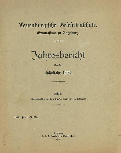 Jahresbericht der Lauenburgischen Gelehrtenschule (LG) 1903
